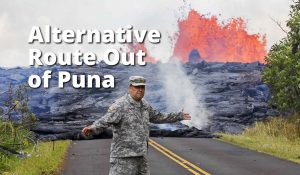 Alternative Access Out of Puna